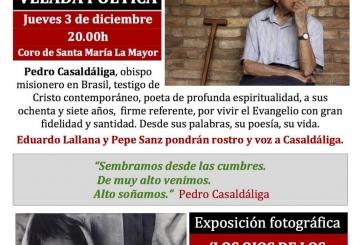 Tierra Sin Males: Diciembre, el mes de Pedro Casaldáliga en Soria